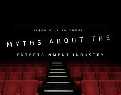 Entertainment Industry Myths | Jason William Kumpf