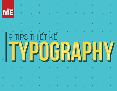 9 TIPS THIẾT KẾ TYPOGRAPHY