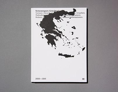 Crisis report: Greece (Bachelor Thesis)