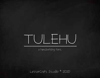 Tulehu - a Handwriting Font