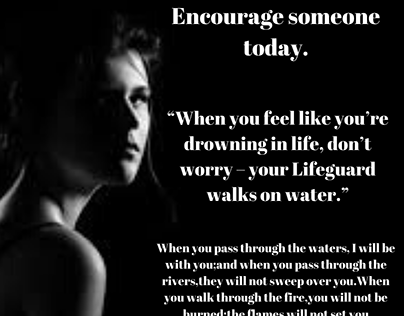 Encourage one another, daily motivations.