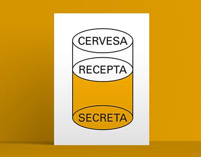 Cervesa recepta secreta. Beer poster exhibition