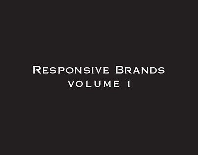 Responsive Brands • Volume 1