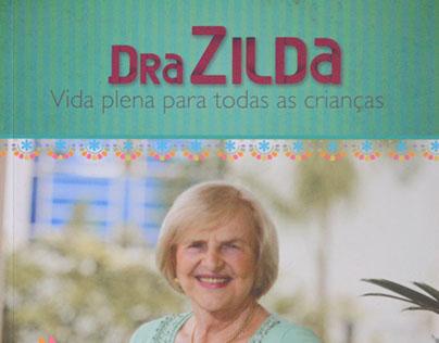 LIVRO: Dra. Zilda. 2014.