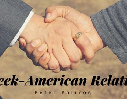 Greek-American Relations by Peter Palivos