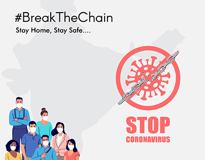 Break The chain Stay Safe Stay Home Stop Corona Virus