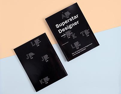 Superstar Designer