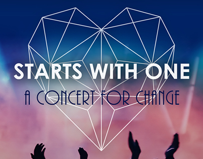 Starts With One Concert For Change Marketing Design
