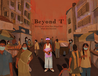 Beyond 'I' a Visual Narrative about the Pandemic