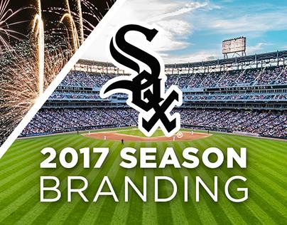 Chicago White Sox 2017 Season Branding