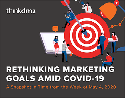Rethinking Marketing Goals Amid COVID-19