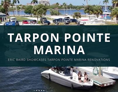 Eric Baird Showcases Tarpon Pointe Marina Renovations