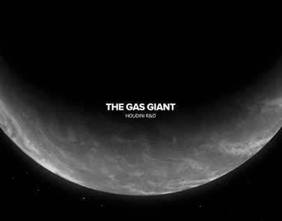 THE GAS GIANT - Houdini R&D