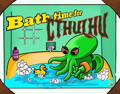 Bath time for Cthulhu