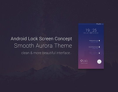 Android Lock Screen Concept Smooth Aurora Theme