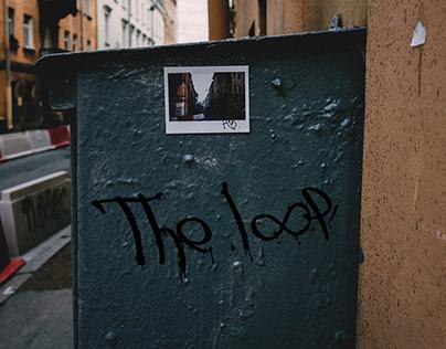 """""""The loop"""""""