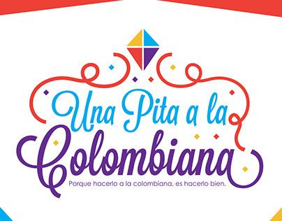 Una pita a la colombiana - Colombiana La Nuestra