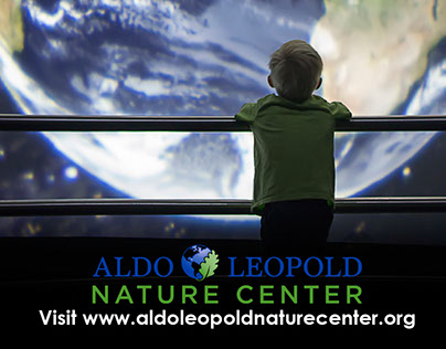 Aldo Leopold Nature Center Ads
