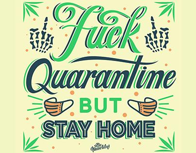 F quarantine stay home