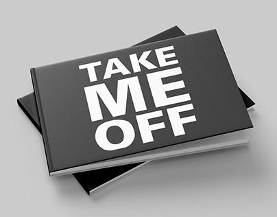 Take Me Off - Service Design