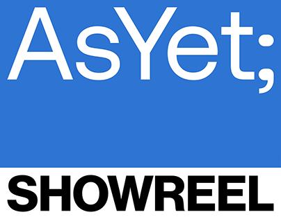 AsYet | Graphic Design Showreel