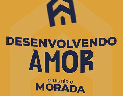 Desenvolvendo Amor - Min. Morada [Lyric Video]