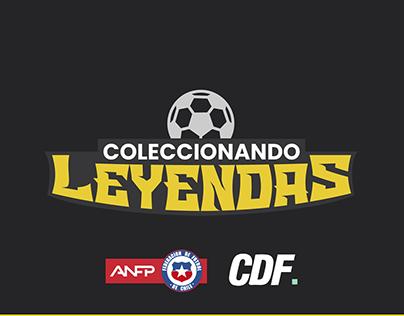 Coleccionando Leyendas - CDF x ANFP
