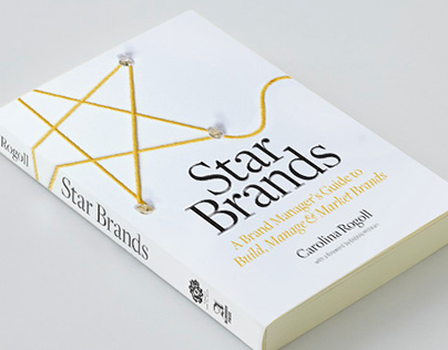 star brands a brand managers guide to build manage market brands