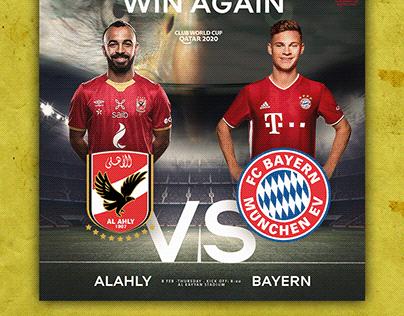 Al Ahly VS Bayern Munich ( Match Poster )