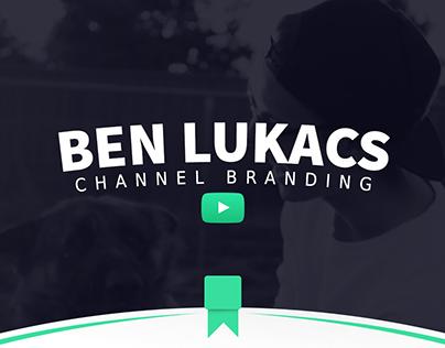 Ben Lukacs - YouTube Branding