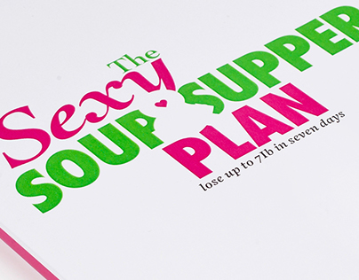 The Sexy Soup & Salad Diet