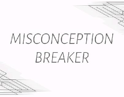 Misconception Breaker
