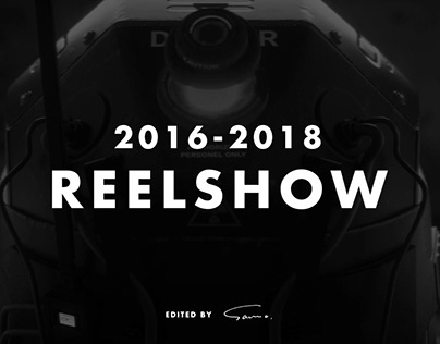SaMa's 2016-2018 Reelshow