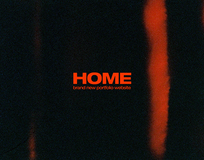 HOME - brand new portfolio website