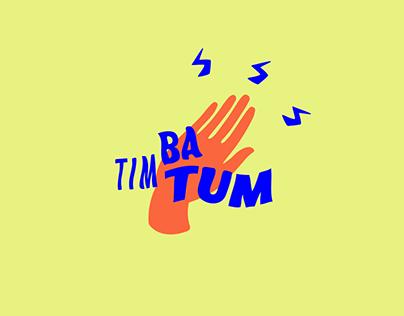 TIM BA TUM