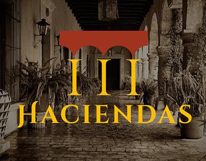 III HACIENDAS