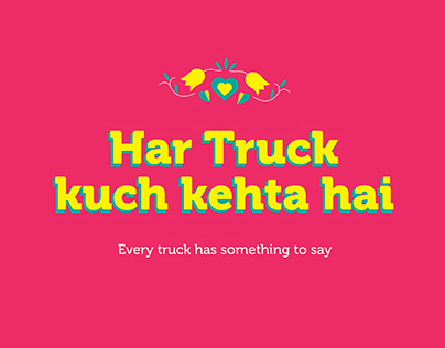 Har Truck kuch kehta hai - Indian truck art