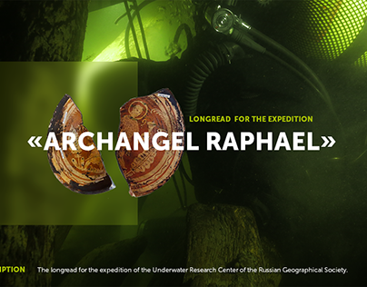 Longread for the expedition «Archangel Raphael»