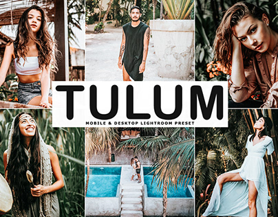 Free Tulum Mobile & Desktop Lightroom Preset