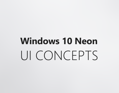 Windows 10 Neon - UI Concepts