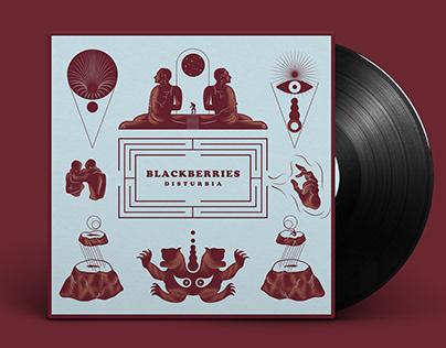 BLACKBERRIES / DISTURBIA