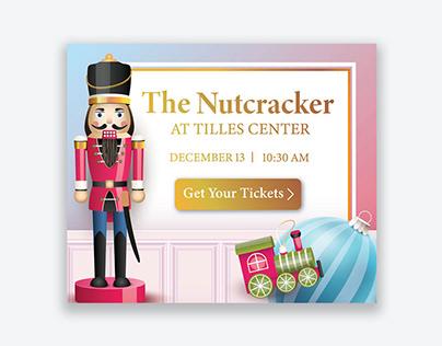 The Nutcracker Campaign