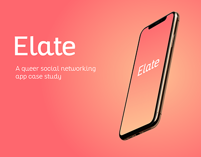 Elate: A queer social networking app case study
