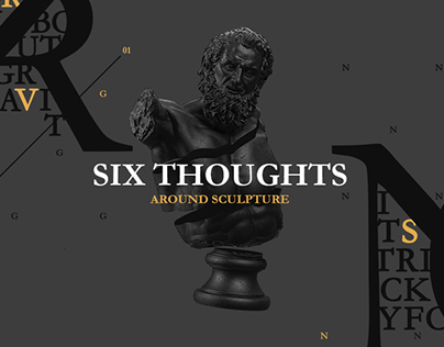Six Thoughts Around Sculpture