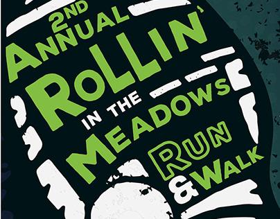 Rollin' in the Meadows 5K