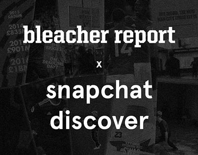 Bleacher Report - Snapchat Discover 2016