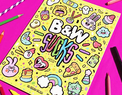 B&W Sucks-Coloring Book