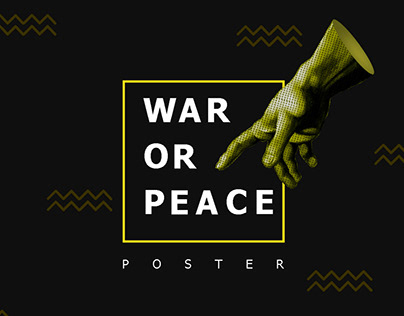 """War or Peace"" poster"