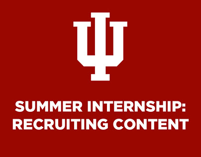 Indiana Summer Internship: Recruiting Content
