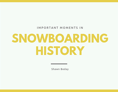 Important Moments in Snowboarding History